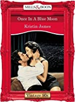 Once In A Blue Moon (Mills & Boon Vintage Desire)