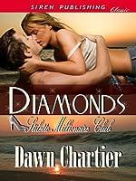 Diamonds (Stiletto Millionaire Club, #1)