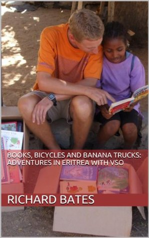Books, Bicycles and Banana Trucks: Adventures in Eritrea with VSO