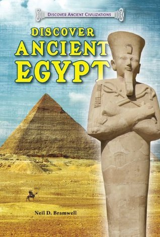 Discover Ancient Egypt (Discover Ancient Civilizations)