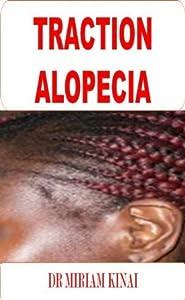 Dermatology: Traction Alopecia