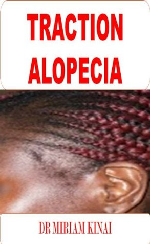 Dermatology: Traction Alopecia (Hair Diseases)