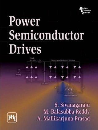 power semiconductor drives by sivanagaraju