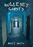 Anglesey Ghosts