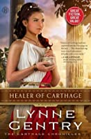 Healer of Carthage (The Carthage Chronicles)