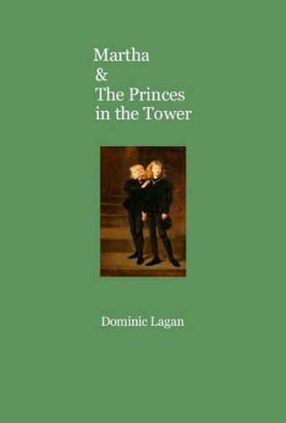 Martha & The Princes in the Tower (Martha & The Magic Ring)