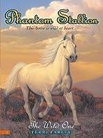 The Wild One (Phantom Stallion, #1)