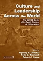 Culture and Leadership Across the World: The GLOBE Book of In-Depth Studies of 25 Societies (Series in Organization and Management)