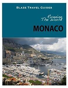 Running The World: Monaco
