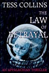 The Law of Betrayal (The Appalachian Trilogy)