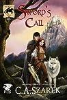 Sword's Call by C.A. Szarek