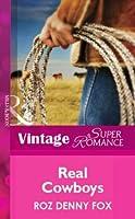 Real Cowboys (Mills & Boon Vintage Superromance)