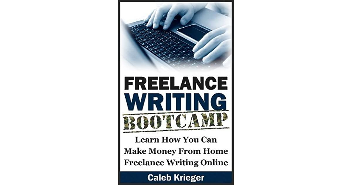Download e-book Freelance Writing Bootcamp: Learn How You