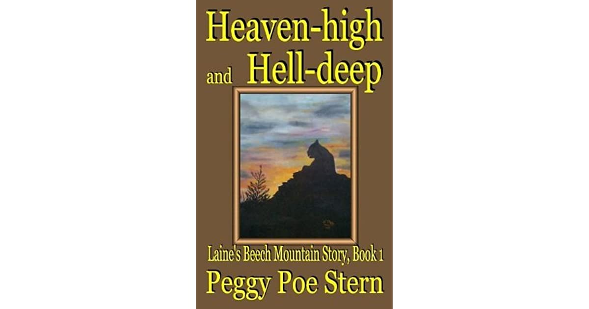 Heaven-high and Hell-deep: Laines Beech Mountain Story, Book 1