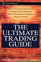 The Ultimate Trading Guide (Wiley Trading Book 91)