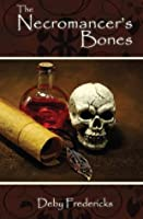 The Necromancer's Bones
