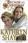 Because It's Christmas (Bayview Heights #2)