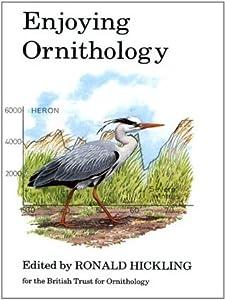 Enjoying Ornithology (Poyser Monographs)