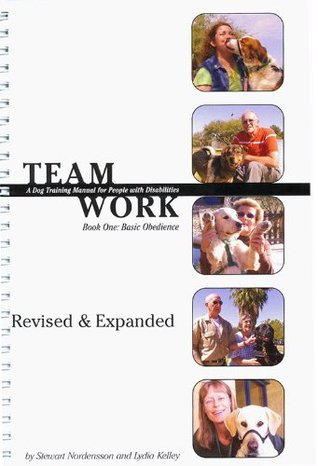 Teamwork: A Dog Training Manual for People with Disabilities