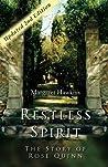 Restless Spirit - The Story of Rose Quinn