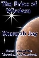 The Price of Wisdom (The Chronicles of Tenebrak)