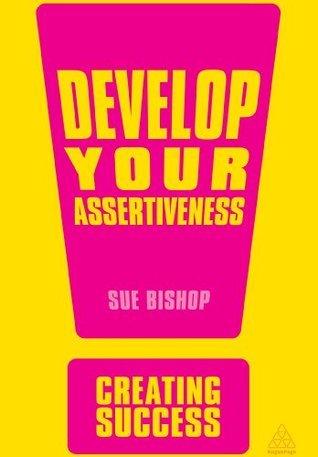 Develop-Your-Assertiveness-Creating-Success-