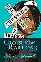 Crossing the Railroad