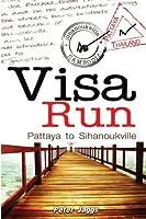 Visa Run - Pattaya to Sihanoukville