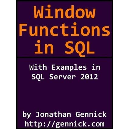 Window Functions in SQL by Jonathan Gennick