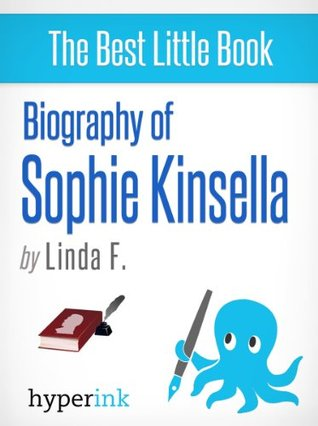 Biography of Sophie Kinsella