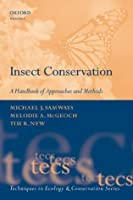 Insect Conservation: A Handbook of Approaches and Methods (Techniques in Ecology and Conservation)