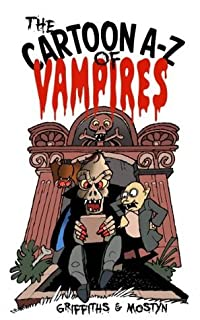 The Cartoon A-Z of Vampires (A Gadzooks! Cartoon A-Z)