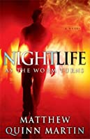 Nightlife: As the Worm Turns