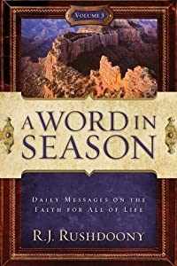 A Word in Season (Vol. 3) (A Word in Season: Daily Messages on the Faith for All of Life)