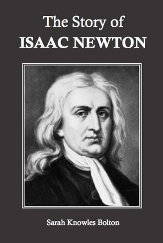 The Story of Isaac Newton (Annotated)