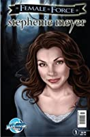 Female Force: Stephenie Meyer