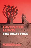 The Meat Tree (New Stories from the Mabinogion)