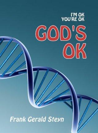 I'm Ok, You're Ok, God's Ok