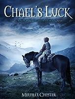 Chael's Luck