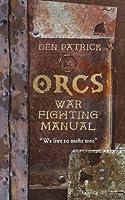 Orcs War-Fighting Manual