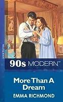 More Than A Dream (Mills & Boon Vintage 90s Modern)