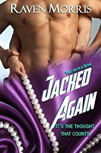 Jacked Again (Tied With a Bow, #1.5)