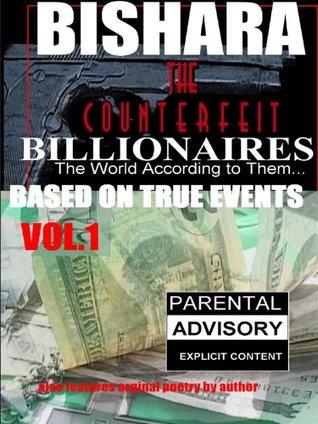 The Counterfeit Billionaires...vol 1