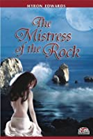 The Mistress Of The Rock