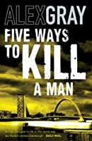 Five Ways to Kill a Man (DCI Lorimer)