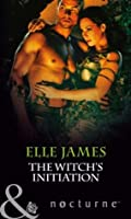 The Witch's Initiation (Mills & Boon Nocturne)