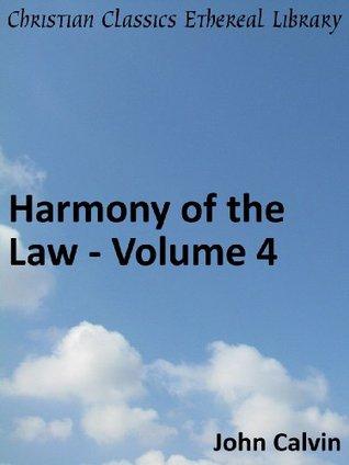 Harmony of the Law - Volume 4