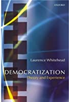 Democratization: Theory and Experience (Oxford Studies in Democratization)