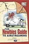 The Newbies Guide to Airstreaming
