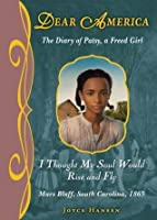 I Thought My Soul Would Rise and Fly: The Diary of Patsy